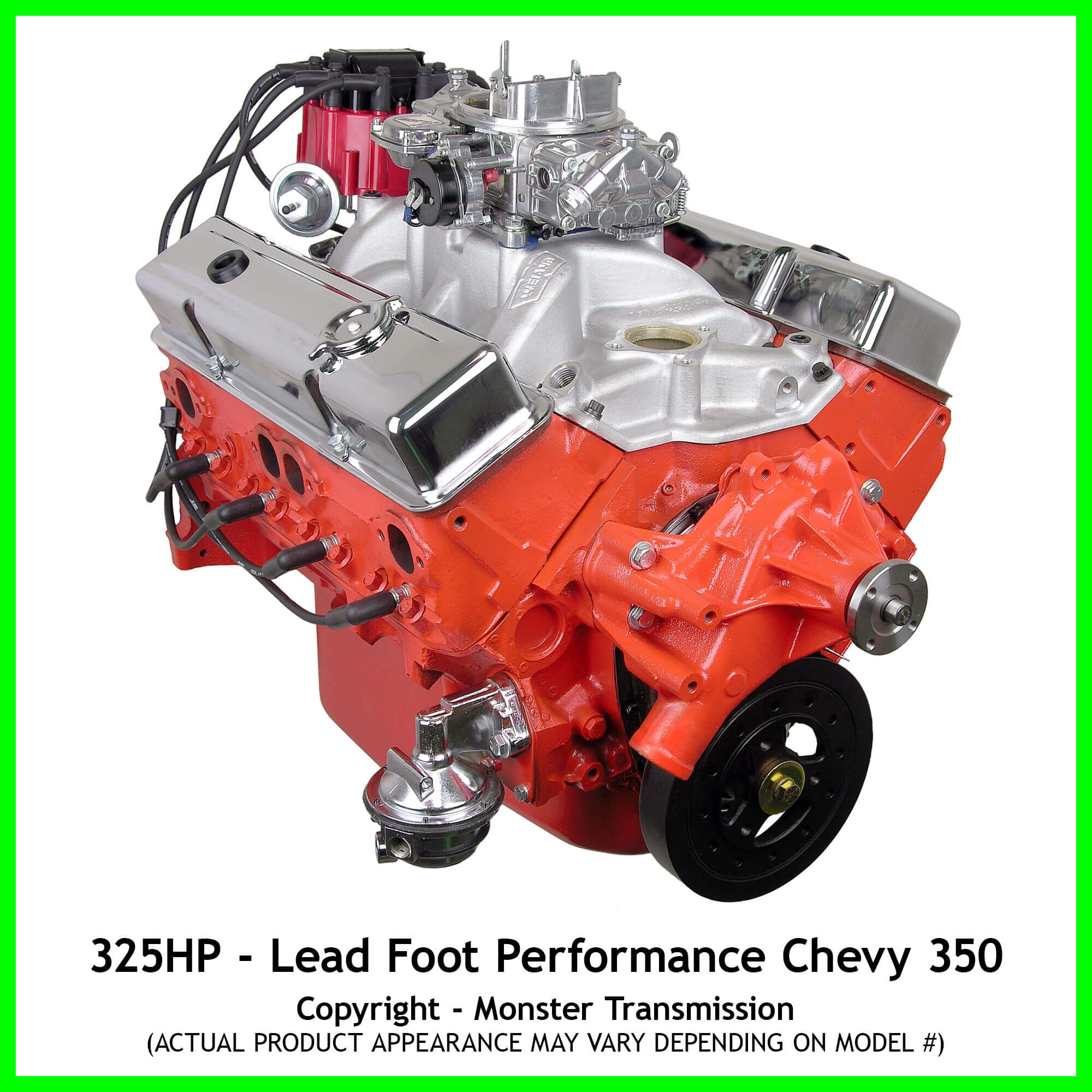 lead foot performance new modified chevy 350 engine rated at 325hp and 375 lb ft. Black Bedroom Furniture Sets. Home Design Ideas