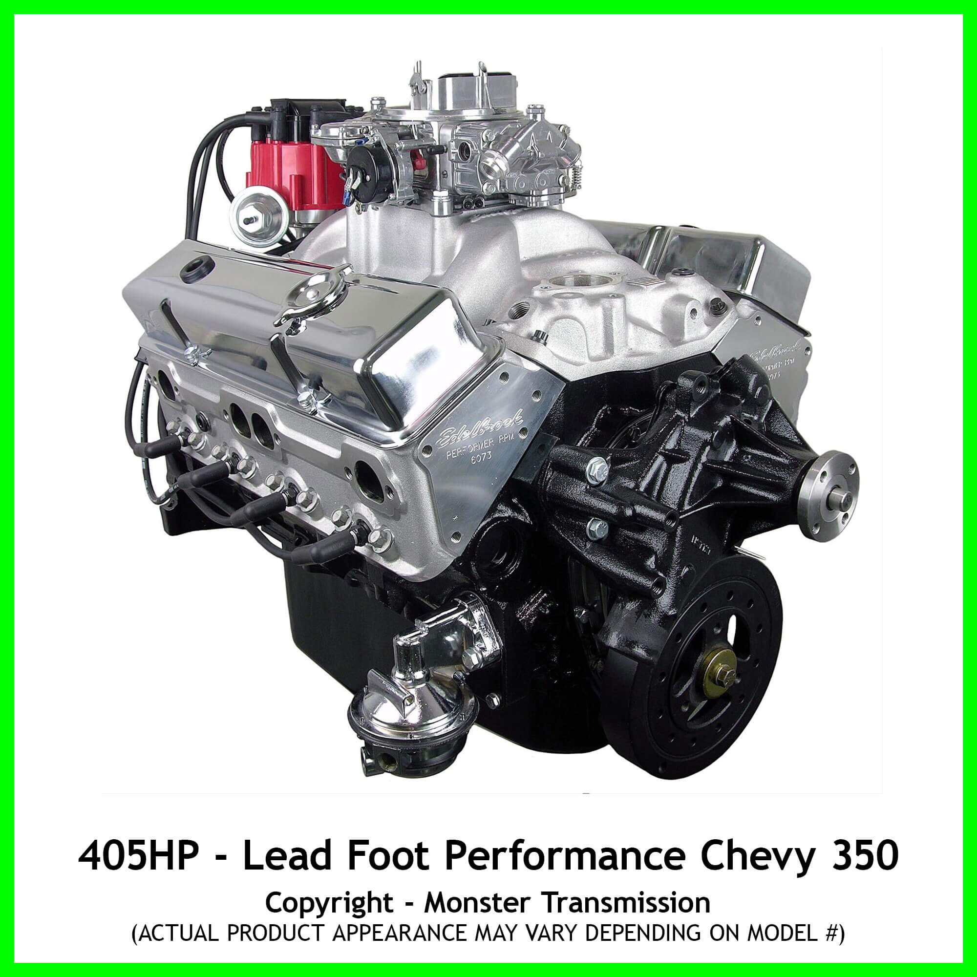 lead foot performance new modified chevy 350 engine rated at 405 hp and 410 lb ft. Black Bedroom Furniture Sets. Home Design Ideas