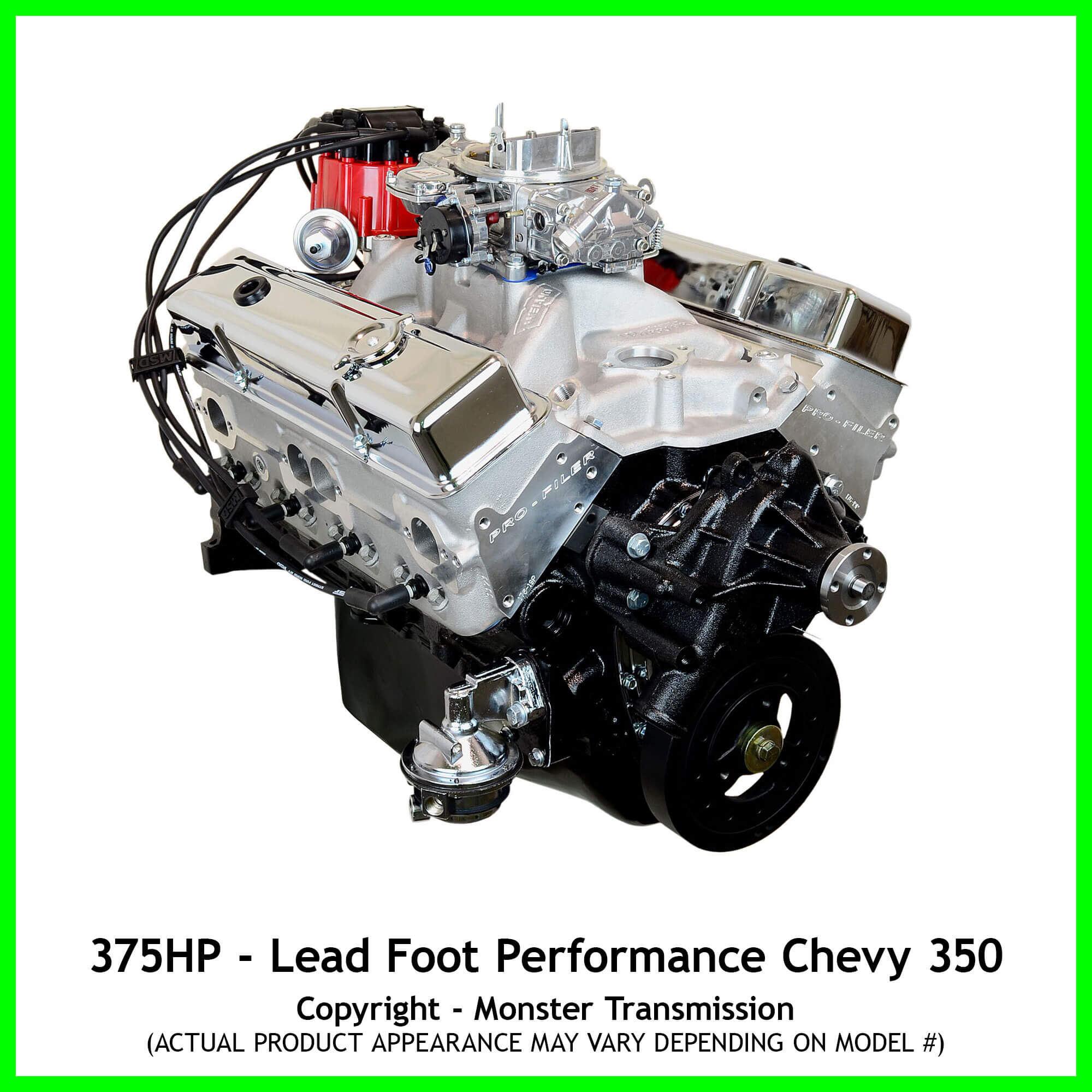 lead foot performance new modified chevy 350 engine rated at 375 hp and 400 lb ft. Black Bedroom Furniture Sets. Home Design Ideas