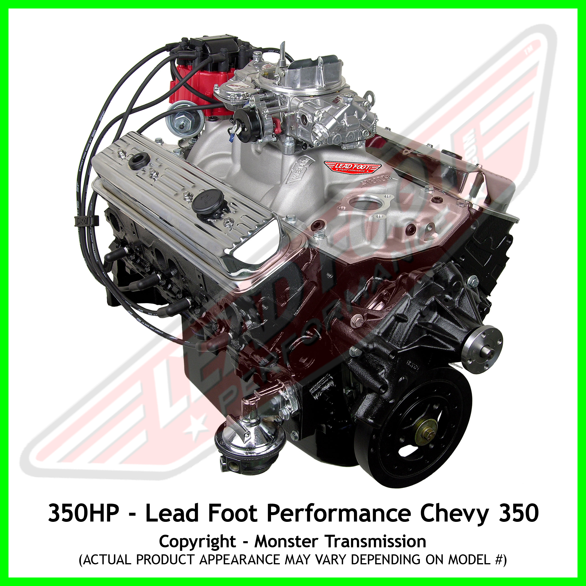 lead foot performance new modified chevy 350 engine rated at 350 hp and 400 lb ft. Black Bedroom Furniture Sets. Home Design Ideas