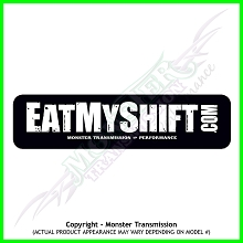 EAT MY SHIFT Decal (Bumper Sticker)