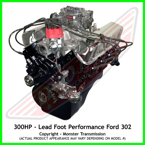 lead foot performance new modified ford 302 engine rated at 300hp and 335 lb ft. Black Bedroom Furniture Sets. Home Design Ideas