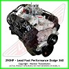 Lead Foot Performance - 360 Dodge 5.9L Crate Engine Complete - Rated at 290Hp / 385 Ft Lbs & FREE Shipping