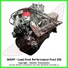 Lead Foot Performance - 302 Ford Crate Engine Complete - Rated at 365Hp / 370 Ft Lbs & FREE Shipping