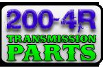 200-4R Transmission Parts