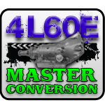 4L60E Master Conversion Package