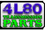 4L80 Transmission Parts