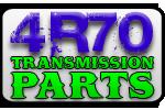 4R70 Transmission Parts