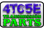 4T65E Transmission Parts
