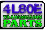 4L80E Transmission Parts