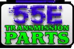 55E Transmission Parts