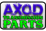 AXOD Transmission Parts