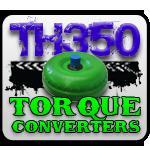 Turbo 350 Torque Converters