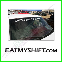 EatMyShift.com Windshield White Vinyl Decal - Straight Font