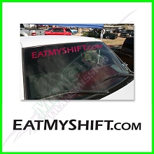 EatMyShift.com Windshield Pink Vinyl Decal - Straight Font